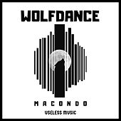 Wolfdance by Macondo