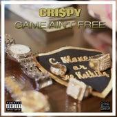 Game Ain't Free de Cri$py