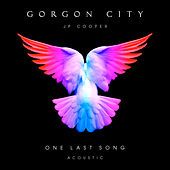 One Last Song (Acoustic) von Gorgon City