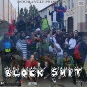 Block Shit de Doo Dat