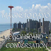 Coney Island Conversation by Magneto Dayo