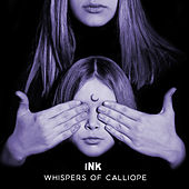 Whispers of Calliope by Ink