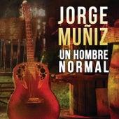 Un Hombre Normal de Jorge Muñiz