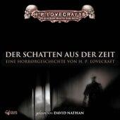 Lovecraft: Der Schatten aus der Zeit by David Nathan