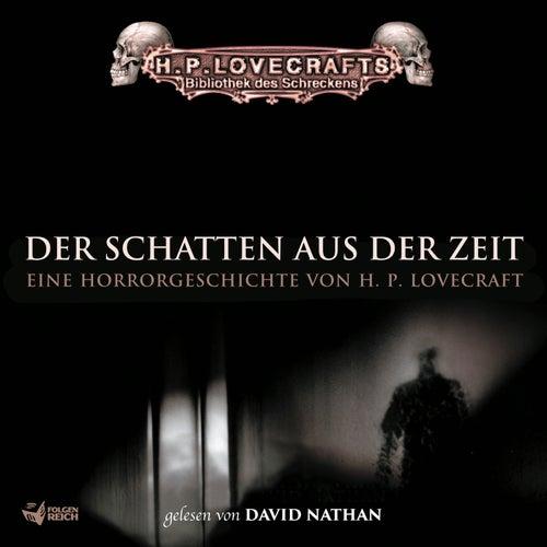 Lovecraft: Der Schatten aus der Zeit de David Nathan