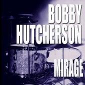 Mirage de Bobby Hutcherson