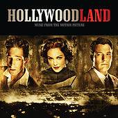 Hollywoodland (Music From The Motion Picture) by Various Artists