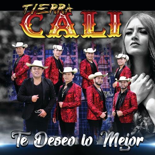 Te Deseo Lo Mejor by Tierra Cali