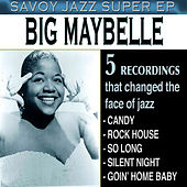 Savoy Jazz Super EP: Big Maybelle by Big Maybelle