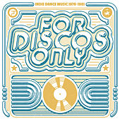 For Discos Only: Indie Dance Music From Fantasy & Vanguard Records (1976-1981) von Various Artists
