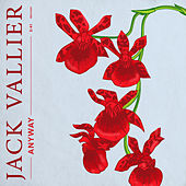 Anyway von Jack Vallier