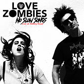 No Slow Songs (Live At Abbey Road) by Love Zombies