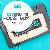 Devoted to House Music, Vol. 16 de Various Artists