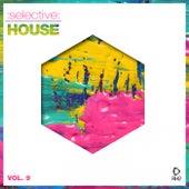 Selective: House, Vol. 9 von Various Artists