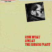 Live at the Record Plant de Link Wray