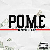 P.O.M.E. by Newlin Ace