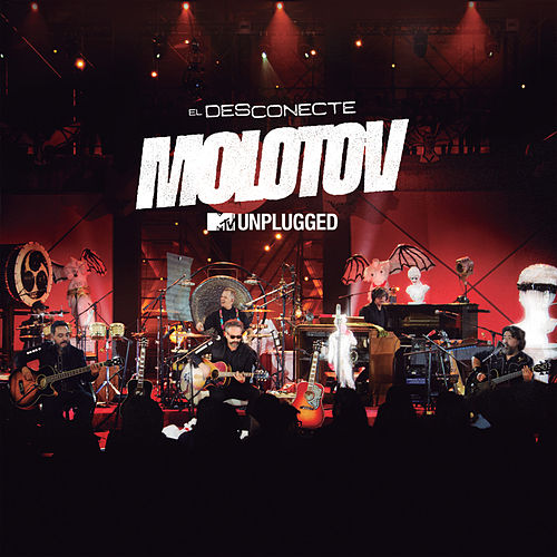 MTV Unplugged: El Desconecte (MTV Unplugged) de Molotov