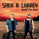 Until the End by Shea
