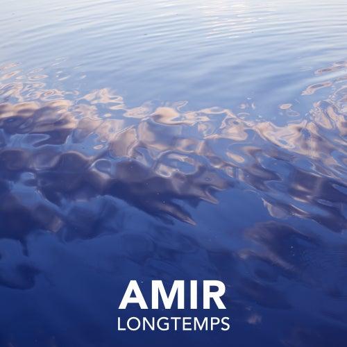 Longtemps de Amir