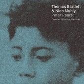 Peter Pears: Ceremonial Music (Remixes) de Thomas Bartlett
