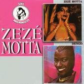 Zezé Motta / Dengo de Zezé Motta