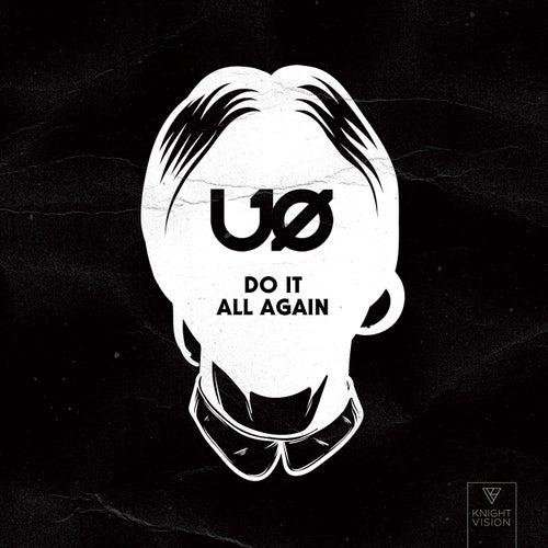 Do It All Again von Uø