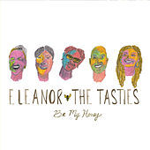 Be My Honey von Eleanor and the Tasties