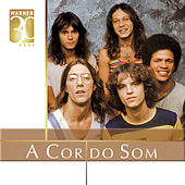 Warner 30 Anos by A Cor Do Som