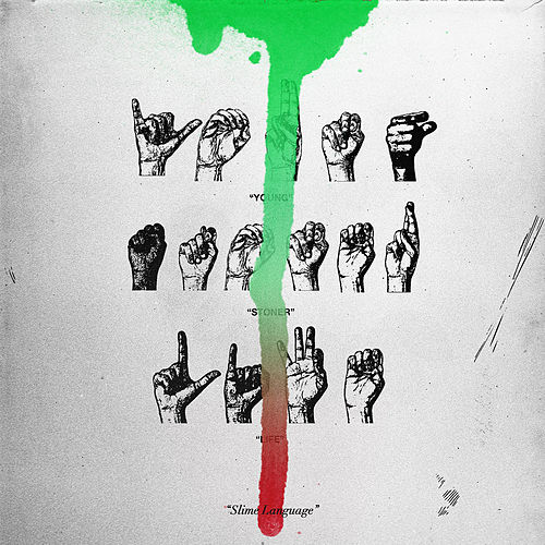 Slime Language by Young Thug