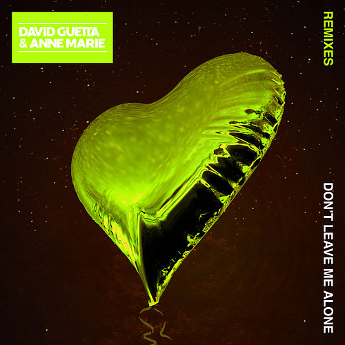 Don't Leave Me Alone (feat. Anne-Marie) (Remixes) von David Guetta
