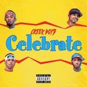 Celebrate by Creek Boyz