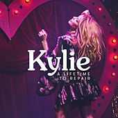A Lifetime to Repair (Edit) by Kylie Minogue