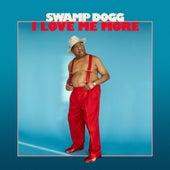 I Love Me More de Swamp Dogg