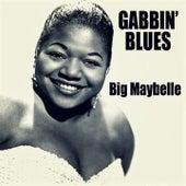 Gabbin' Blues by Big Maybelle