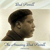 The Amazing Bud Powell (Remastered 2018) de Bud Powell