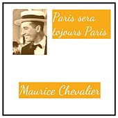Paris sera tojours Paris von Maurice Chevalier