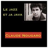 Le jazz et ja java de Claude Nougaro