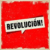 Revolución! von Various Artists