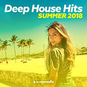 Deep House Hits: Summer 2018 - Armada Music von Various Artists
