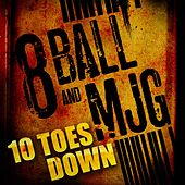 Ten Toes Down by 8Ball and MJG