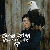 Women and Country EP von Jakob Dylan