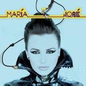 Amante De Lo Ajeno - Super 6 Tracks by Maria Jose