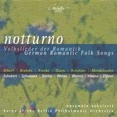 Vocal Music (German) - Weber, C.M. Von / Schumann, R. / Mendelssohn, Felix / Schubert, F. / Silcher, F. / Gluck, F. von Berlin Philharmonic Orchestra