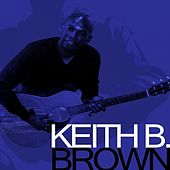 The Folk/Pop Acoustic Sessions de Keith B. Brown