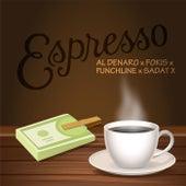 Espresso (feat. Al Denaro) de Fokis