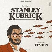 Inside Stanley Kubrick by Festen