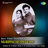 Muripinche Muvvalu (Original Motion Picture Soundtrack) de Various Artists