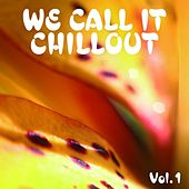 We Call It Chillout, Vol. 1 de Various Artists