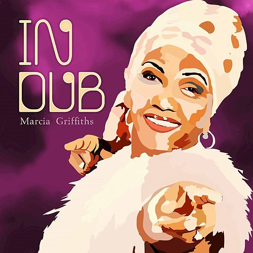 In Dub by Marcia Griffiths