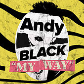 My Way by Andy Black